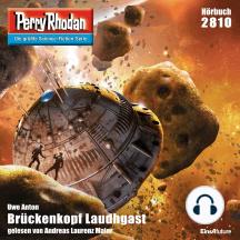 """Perry Rhodan 2810: Brückenkopf Laudhgast: Perry Rhodan-Zyklus """"Die Jenzeitigen Lande"""""""