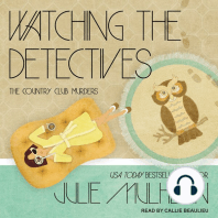 Watching the Detectives