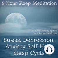 8 Hour Sleep Meditation