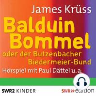 Balduin Bommel oder der Butzenbacher Biedermeierbund