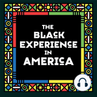 The Black Experience in America: 18th-20th Century