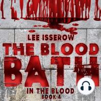 The Blood Bath