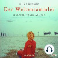 Der Weltensammler (Lesung mit Musik)