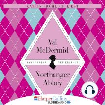 Jane Austens Northanger Abbey (Gekürzt)