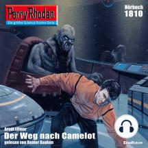"""Perry Rhodan 1810: Der Weg nach Camelot: Perry Rhodan-Zyklus """"Die Tolkander"""""""