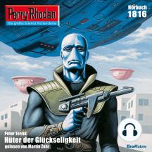 """Perry Rhodan 1816: Hüter der Glückseligkeit: Perry Rhodan-Zyklus """"Die Tolkander"""""""