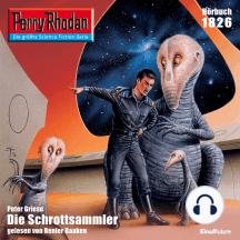 "Perry Rhodan 1826: Die Schrottsammler: Perry Rhodan-Zyklus ""Die Tolkander"""