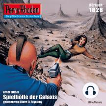 """Perry Rhodan 1828: Spielhölle der Galaxis: Perry Rhodan-Zyklus """"Die Tolkander"""""""
