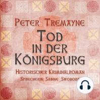 Tod in der Königsburg (Ungekürzt)