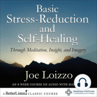 Basic Stress-Reduction and Self-Healing