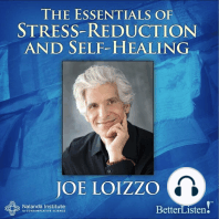 The Essentials of Stress-Reduction and Self-Healing