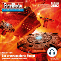 """Perry Rhodan 2892: Der programmierte Planet: Perry Rhodan-Zyklus """"Sternengruft"""""""