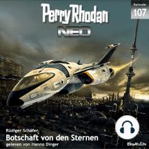 Perry Rhodan Neo 107: Botschaft von den Sternen: Die Zukunft beginnt von vorn