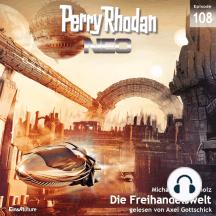 Perry Rhodan Neo 108: Die Freihandelswelt: Die Zukunft beginnt von vorn