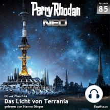 Perry Rhodan Neo 85: Das Licht von Terrania: Die Zukunft beginnt von vorn