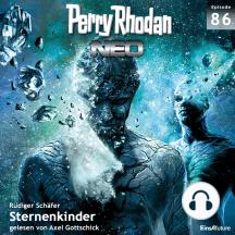 Perry Rhodan Neo 86: Sternenkinder: Die Zukunft beginnt von vorn