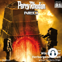 Perry Rhodan Neo 91: Wächter der Verborgenen Welt: Die Zukunft beginnt von vorn