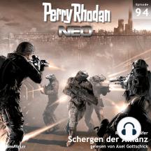 Perry Rhodan Neo 94: Schergen der Allianz: Die Zukunft beginnt von vorn