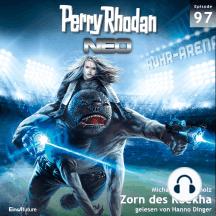 Perry Rhodan Neo 97: Zorn des Reekha: Die Zukunft beginnt von vorn