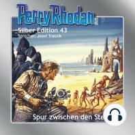 Perry Rhodan Silber Edition 43