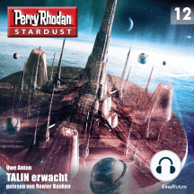 Stardust 12: TALIN erwacht: Perry Rhodan Miniserie