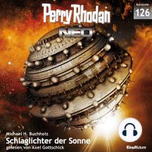 Perry Rhodan Neo 126: Schlaglichter der Sonne: Staffel: Arkons Ende 6 von 10
