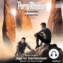 Perry Rhodan Neo 127: Jagd im Sternenmeer: Staffel: Arkons Ende 7 von 10