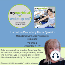 Llamado a Despertar y Hacer Ejercicio Volume 2: Motivating Morning Messages from a Personal Trainer (in Spanish)