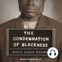 The Condemnation of Blackness