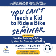 You Can't Teach a Kid to Ride a Bike at a Seminar: Sandler Training's 7-Step System for Successful Selling 2nd Edition