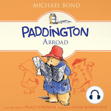 Paddington Abroad: Paddington, Book 4