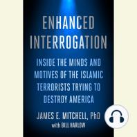 Enhanced Interrogation