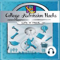 College Admission Hacks