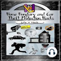 Home Burglary and Car Theft Protection Hacks