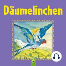 Däumelinchen: Ein Märchen von Hans Christian Andersen