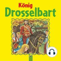 König Drosselbart