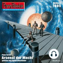 "Perry Rhodan 1805: Arsenal der Macht: Perry Rhodan-Zyklus ""Die Tolkander"""