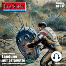"Perry Rhodan 1808: Landung auf Lafayette: Perry Rhodan-Zyklus ""Die Tolkander"""