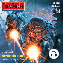"Perry Rhodan 2473: Verrat auf Crult: Perry Rhodan-Zyklus ""Negasphäre"""