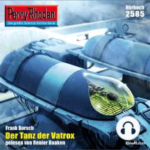 """Perry Rhodan 2585: Der Tanz der Vatrox: Perry Rhodan-Zyklus """"Stardust"""""""