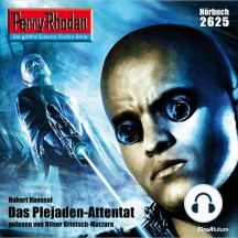 "Perry Rhodan 2625: Das Plejaden-Attentat: Perry Rhodan-Zyklus ""Neuroversum"""