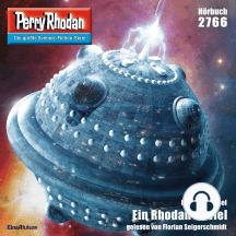 """Perry Rhodan 2766: Ein Rhodan zu viel: Perry Rhodan-Zyklus """"Das Atopische Tribunal"""""""