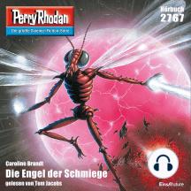"""Perry Rhodan 2767: Die Engel der Schmiege: Perry Rhodan-Zyklus """"Das Atopische Tribunal"""""""