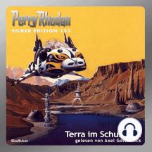"""Perry Rhodan Silber Edition 123: Terra im Schussfeld: Perry Rhodan-Zyklus """"Die Kosmische Hanse"""" - Komplettversion"""