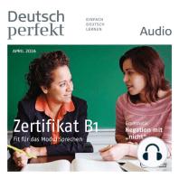 Deutsch lernen Audio - Das Zertifikat B1