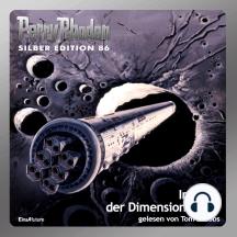 "Perry Rhodan Silber Edition 86: Inferno der Dimensionen (Teil 4): Perry Rhodan-Zyklus ""Aphilie"""