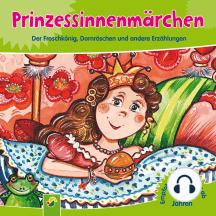 Prinzessinnenmärchen: Der Froschkönig, Dornröschen und andere Erzählungen