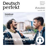 Deutsch lernen Audio - Richtig reagieren