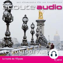 Französisch lernen Audio - Die Brücken von Paris: Écoute audio 1/13 - Les ponts de Paris