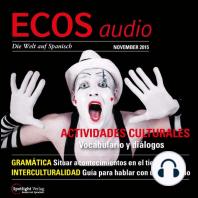 Spanisch lernen Audio - Kulturelle Aktivitäten